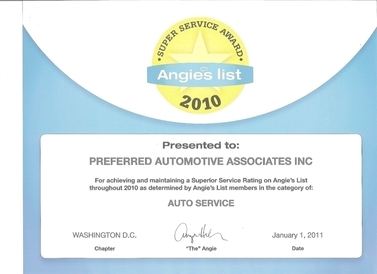 Preferred Automotive - Angie's List Super Service Award for 2010.  Very Selective award for quality, integrity, timeliness and price.