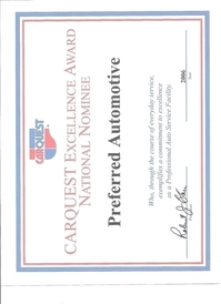 Preferred Automotive - Carquest Award-one of six awarded for being nominated as the best independant repair shop in America.